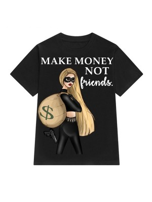 TRICOU LARG DAMA MAKE MONEY NOT FRIENDS