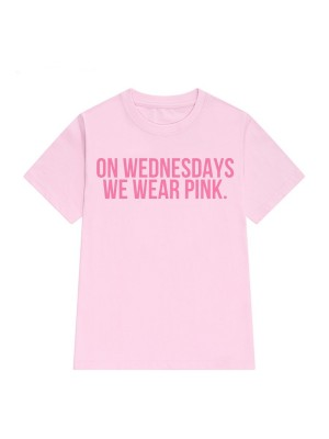 TRICOU LARG DAMA ON WEDNESDAY WE WEAR PINK