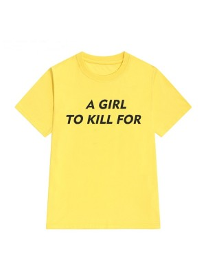 TRICOU LARG DAMA A GIRL TO KILL FOR