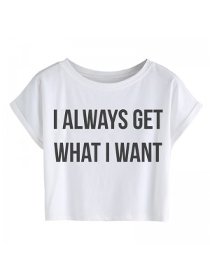 TRICOU SCURT DAMA I ALWAYS GET WHAT I WANT X NOEMI DEMETER