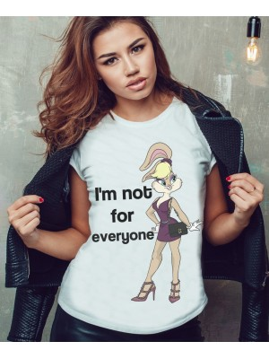 TRICOU DAMA I'M NOT FOR EVERYONE BUGS BUNNY