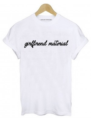 TRICOU GIRLFRIEND MATERIAL