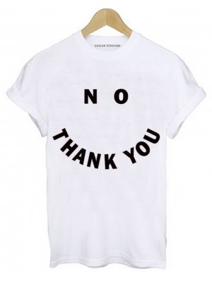 TRICOU NO THANK YOU
